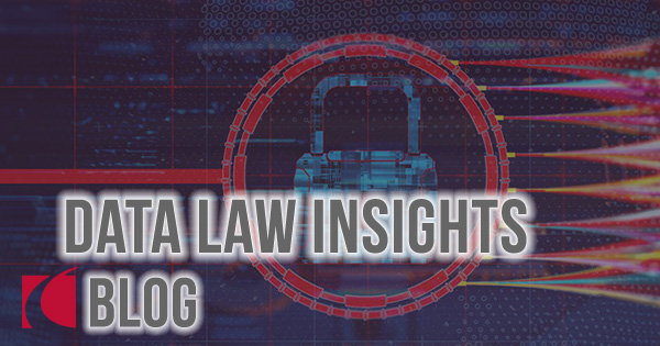 Blog: Data Law Insights - Crowell & Moring