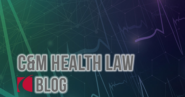 Blog: C&M Health Law - Crowell & Moring