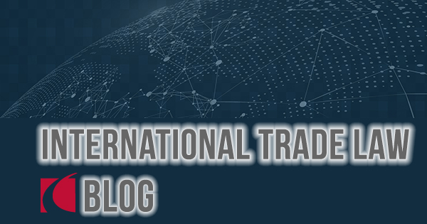 Blog: International Trade Law - Crowell & Moring