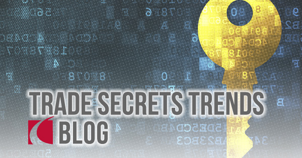 Blog: Trade Secrets Trends - Crowell & Moring