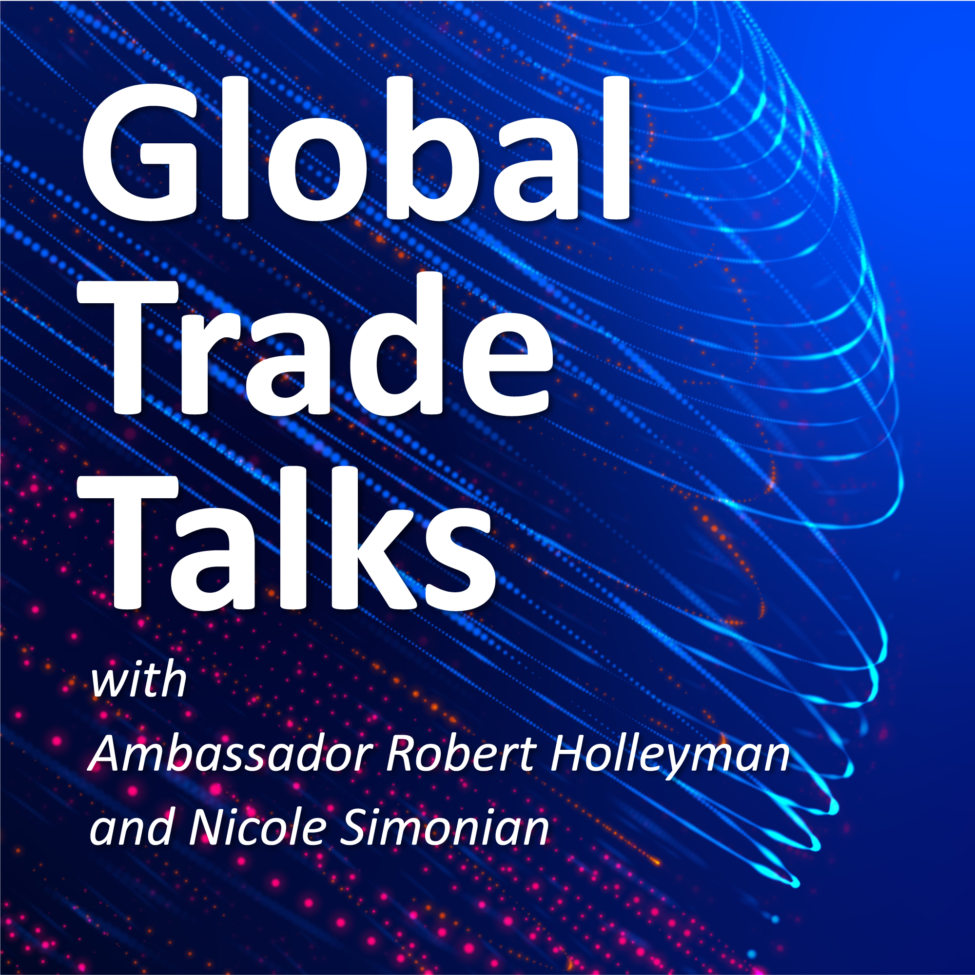 Podcast: Global Trade Talks