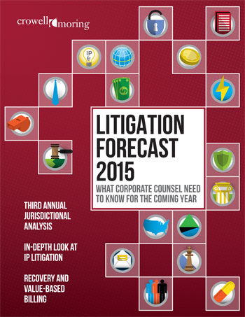 Crowell & Moring Litigation Forecast 2015