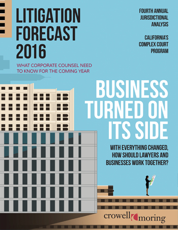 Crowell & Moring 2016 Litigation Forecast