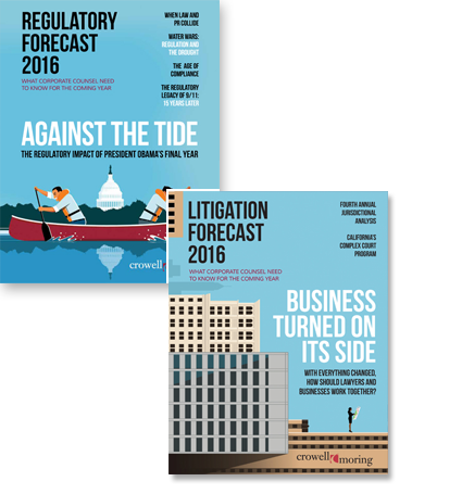 Cover Images - Crowell & Moring's  2016 Litigation & Regulatory Forecasts